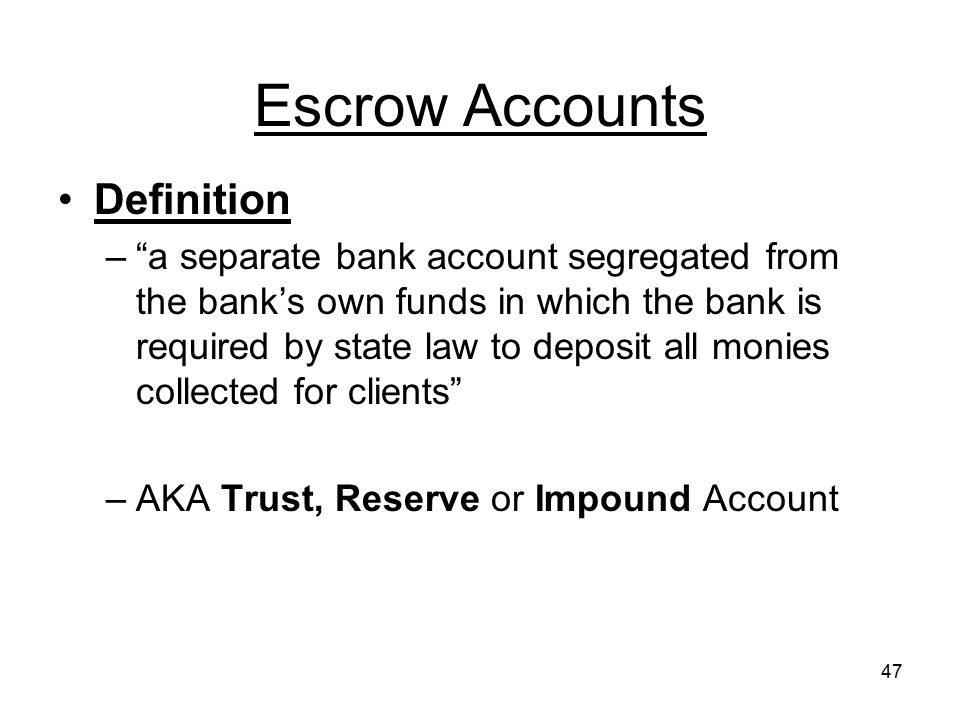 Escrow Accounts Definition
