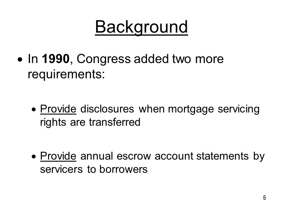 Background In 1990, Congress added two more requirements: