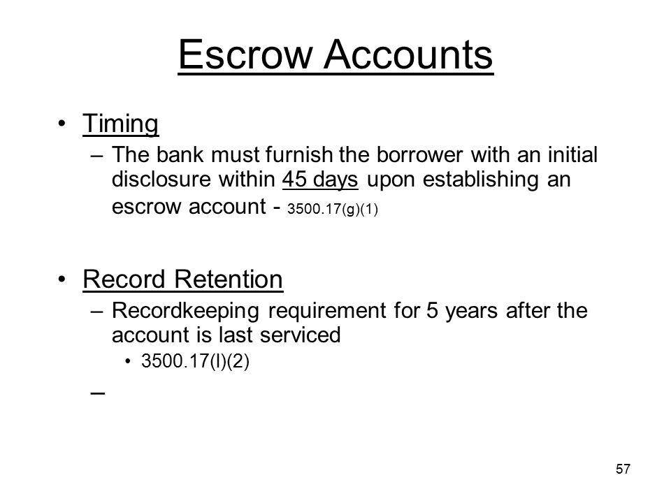 Escrow Accounts Timing Record Retention