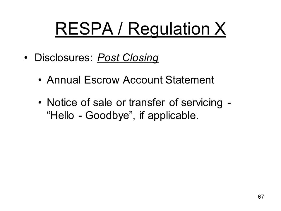 RESPA / Regulation X Disclosures: Post Closing