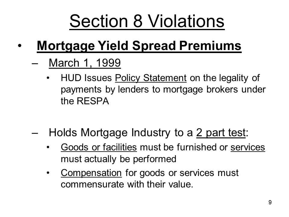 Section 8 Violations Mortgage Yield Spread Premiums March 1, 1999