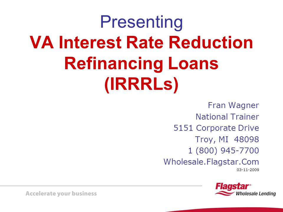 Presenting VA Interest Rate Reduction Refinancing Loans (IRRRLs)