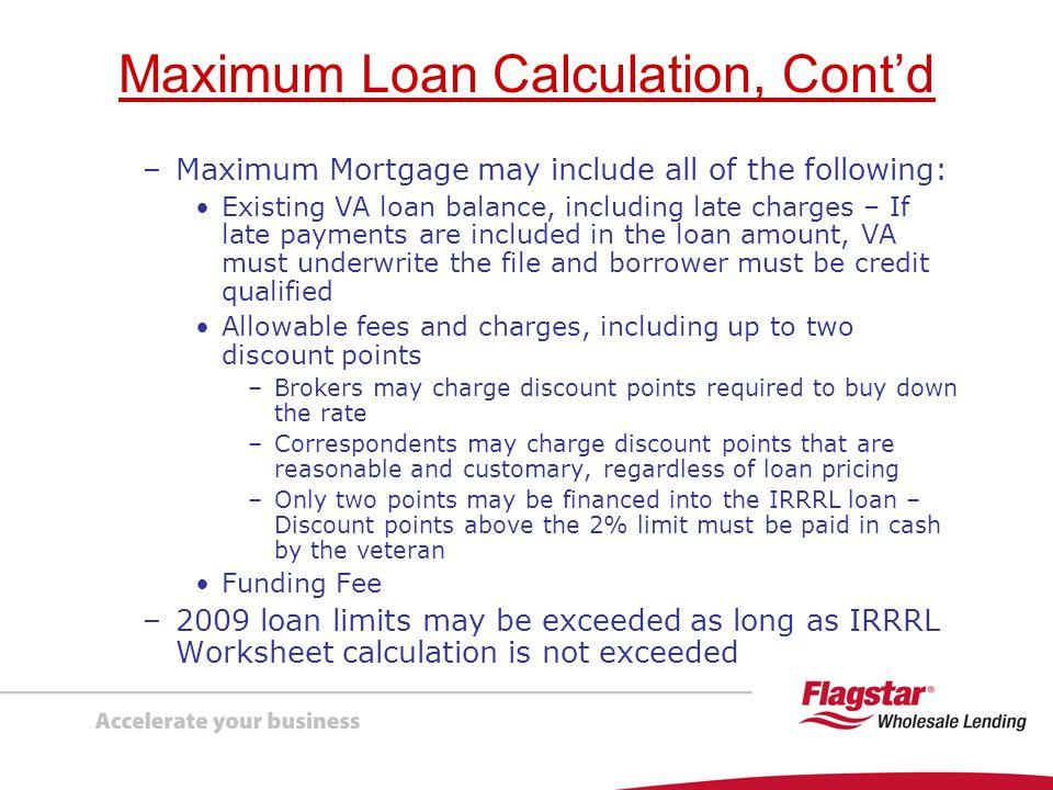Maximum Loan Calculation, Cont'd