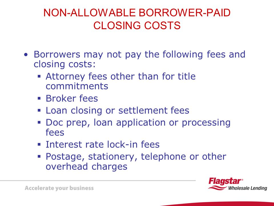 NON-ALLOWABLE BORROWER-PAID CLOSING COSTS