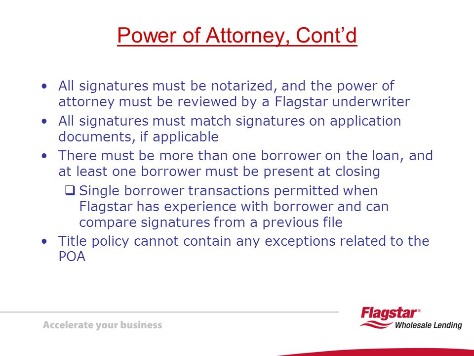 Power of Attorney, Cont'd