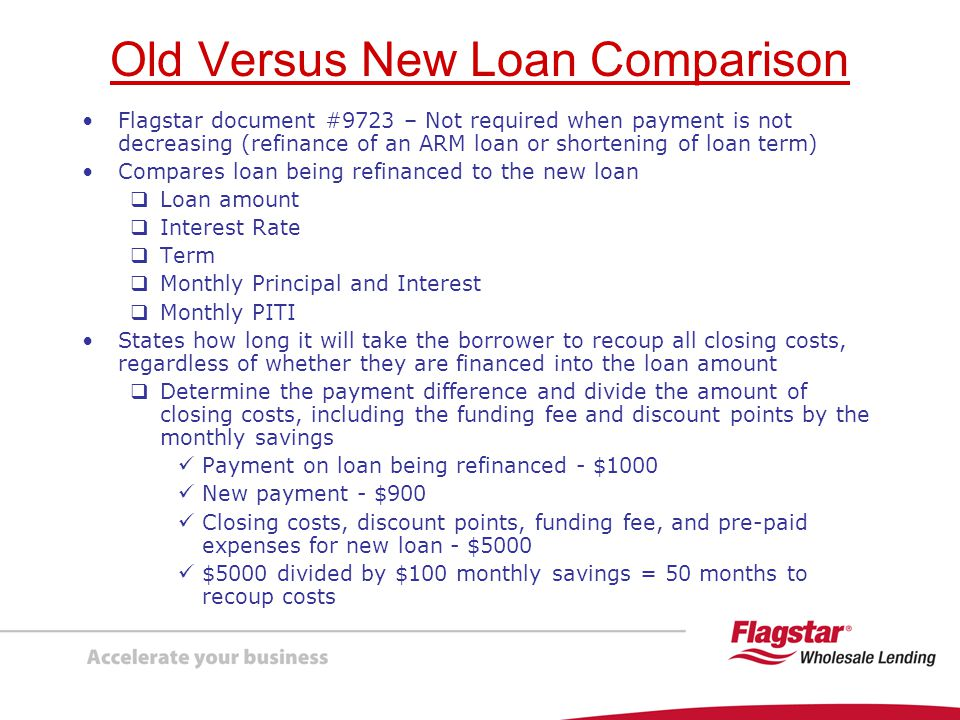 Old Versus New Loan Comparison