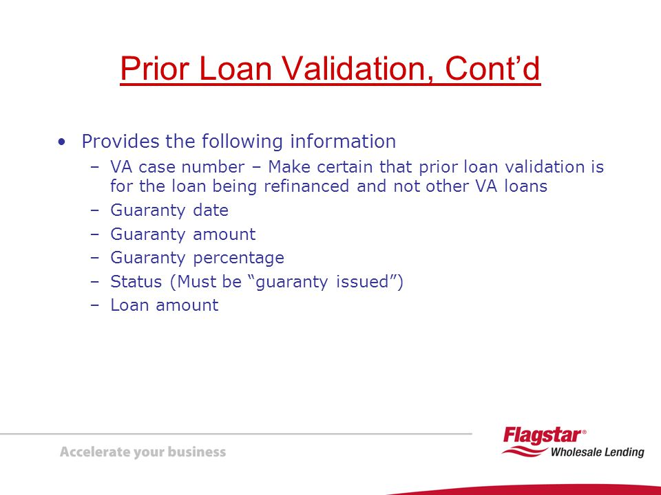 Prior Loan Validation, Cont'd
