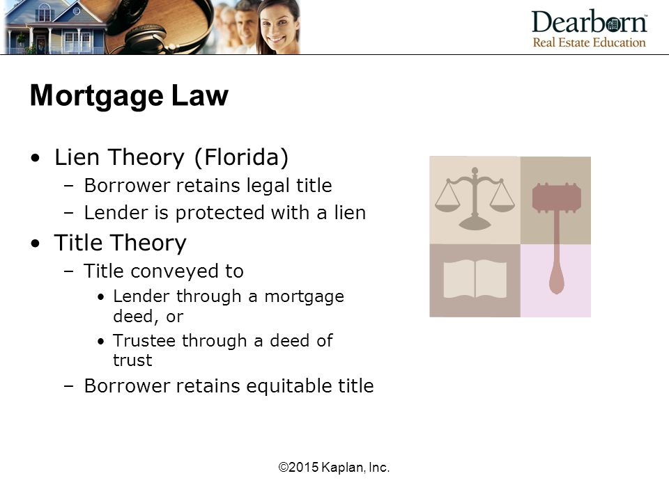 Mortgage Law Lien Theory (Florida) Title Theory