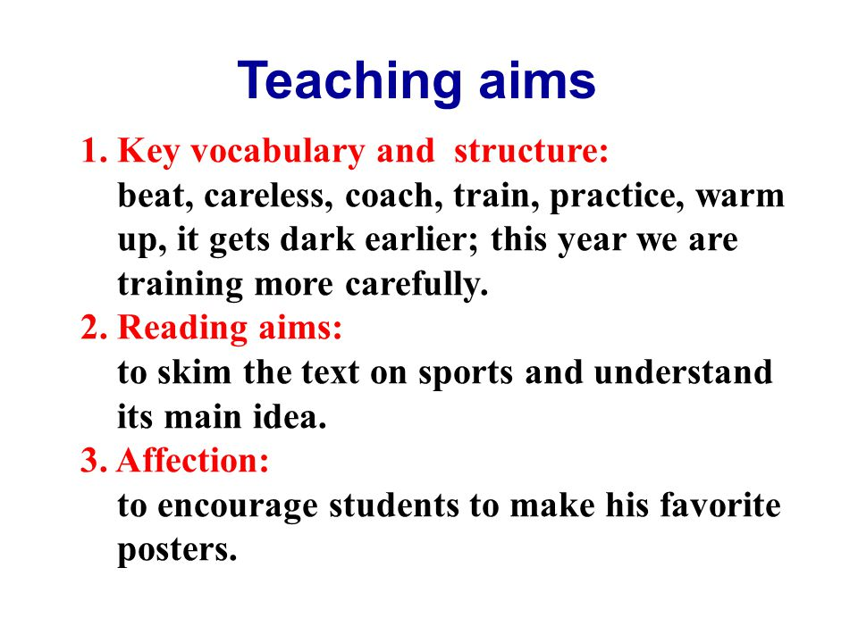 Teaching aims 1. Key vocabulary and structure: