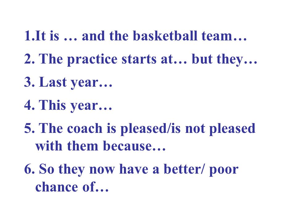 It is … and the basketball team…