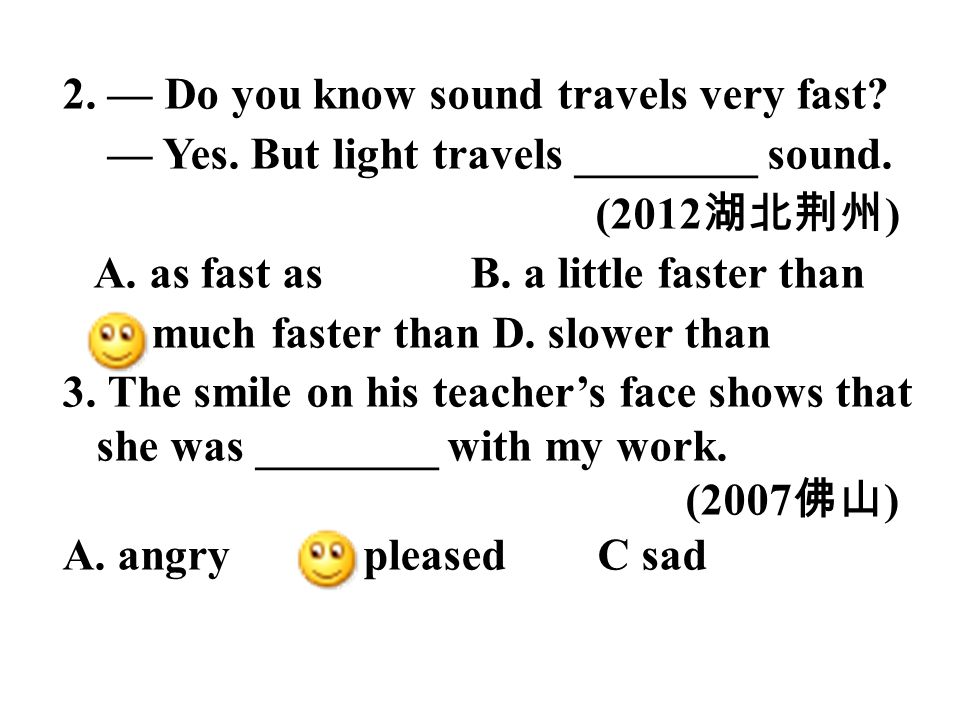 2. — Do you know sound travels very fast
