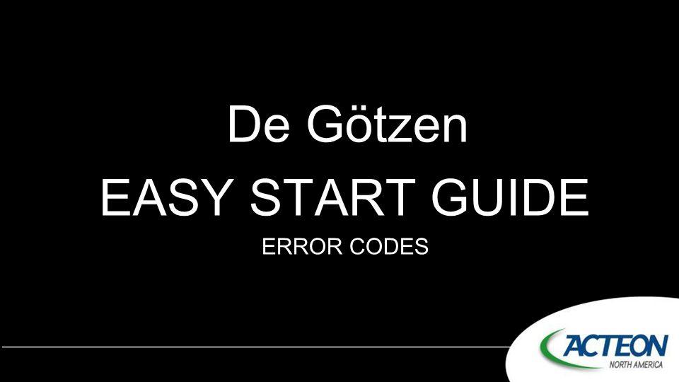 De Götzen EASY START GUIDE ERROR CODES