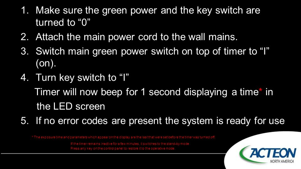 Make sure the green power and the key switch are turned to 0