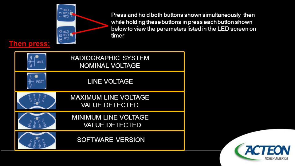 Then press: RADIOGRAPHIC SYSTEM NOMINAL VOLTAGE LINE VOLTAGE