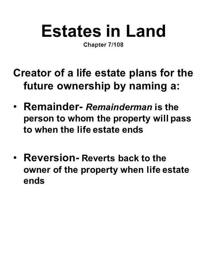 Estates in Land Chapter 7/108