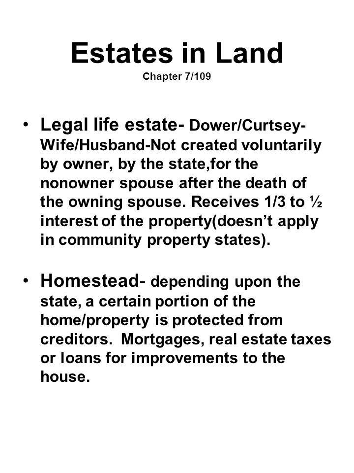 Estates in Land Chapter 7/109