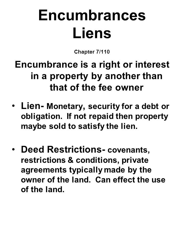 Encumbrances Liens Chapter 7/110
