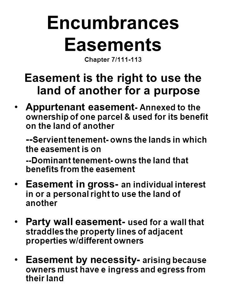Encumbrances Easements Chapter 7/111-113