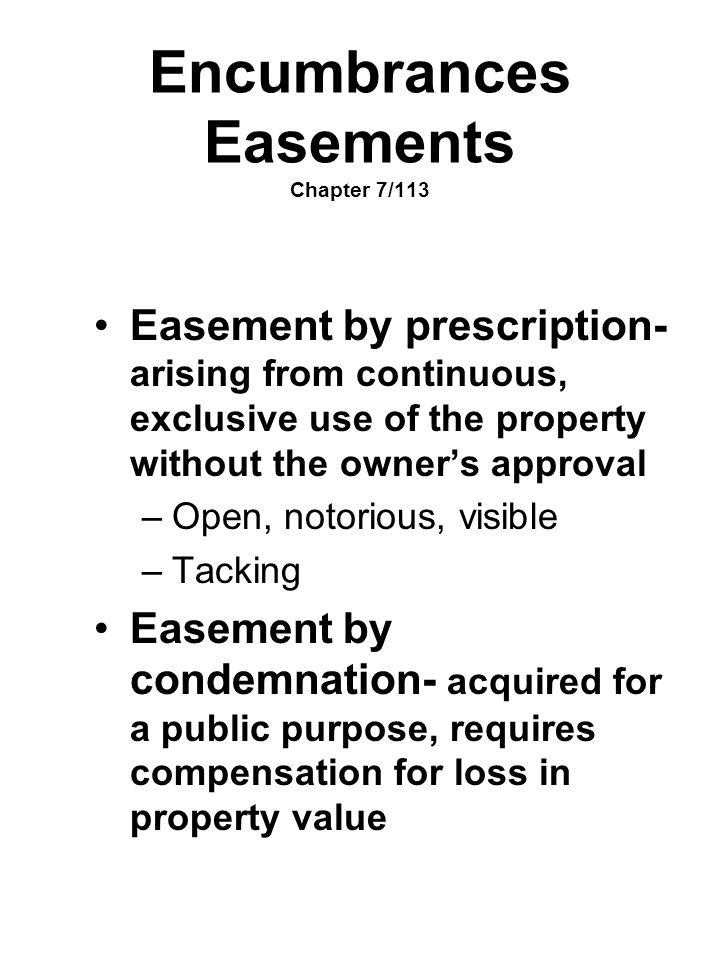 Encumbrances Easements Chapter 7/113