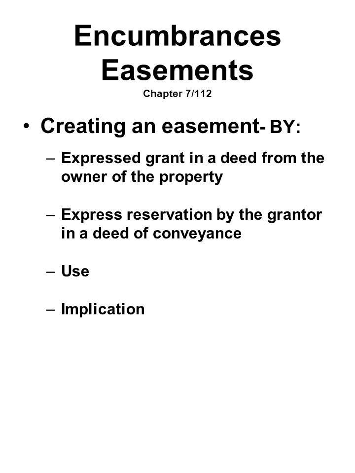 Encumbrances Easements Chapter 7/112
