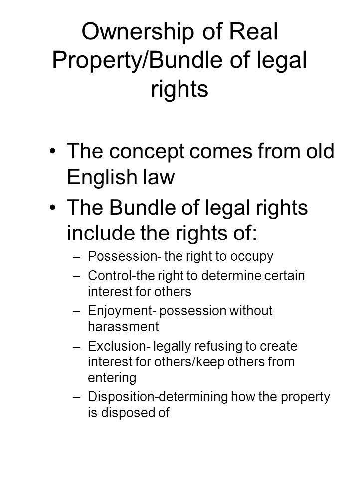 Ownership of Real Property/Bundle of legal rights