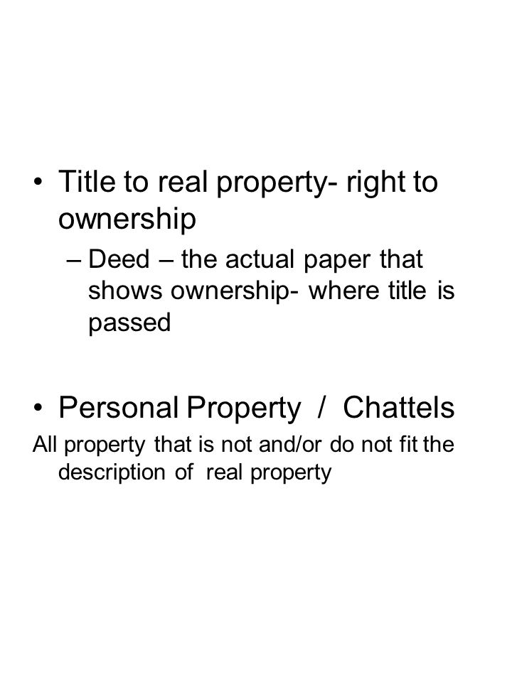 Title to real property- right to ownership