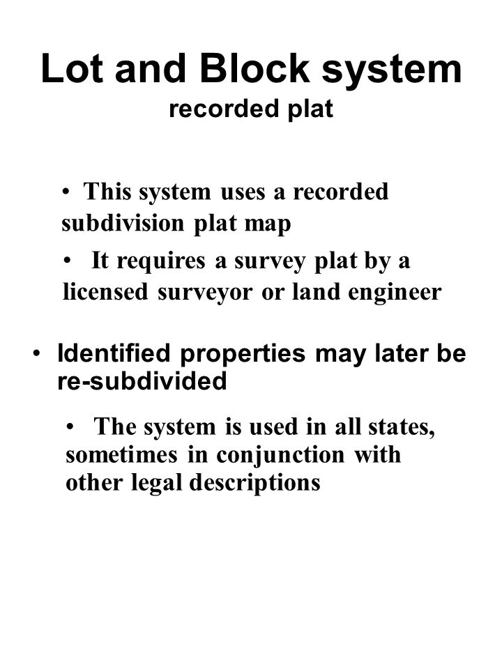 Lot and Block system recorded plat