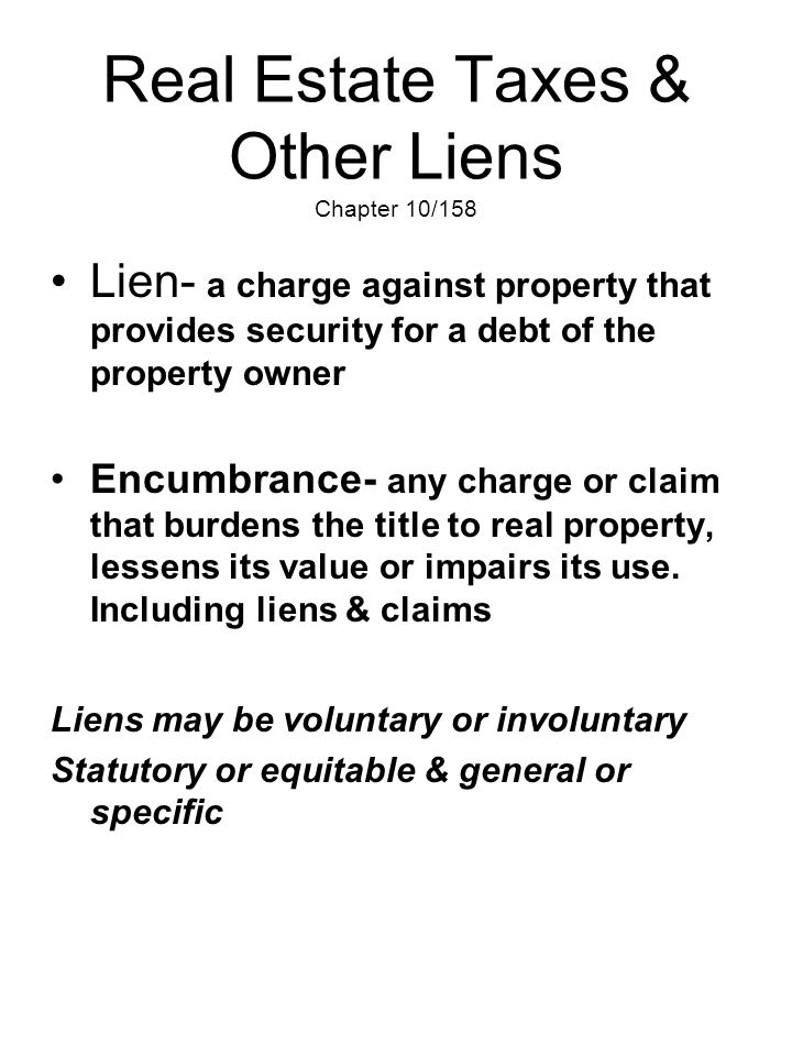 Real Estate Taxes & Other Liens Chapter 10/158
