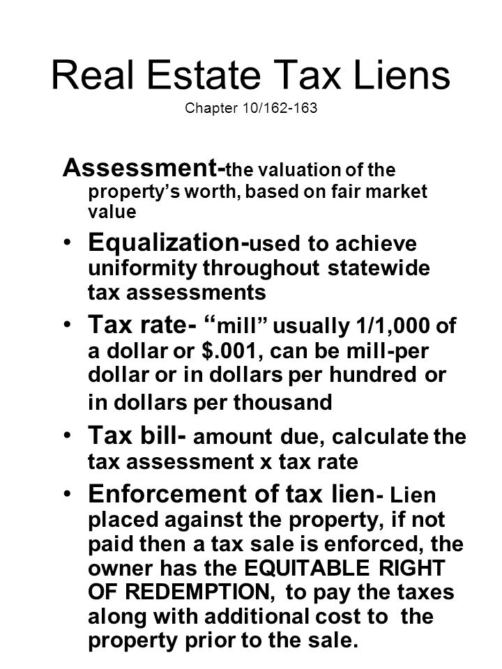 Real Estate Tax Liens Chapter 10/162-163