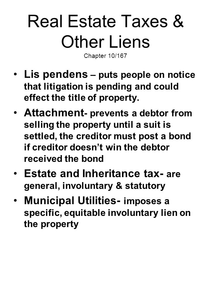 Real Estate Taxes & Other Liens Chapter 10/167