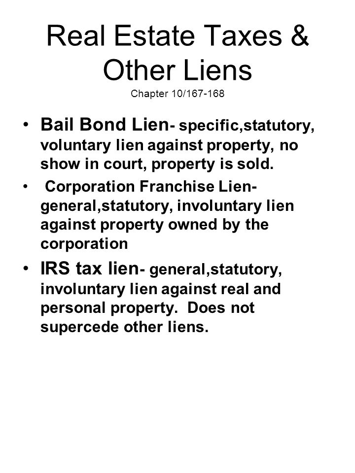 Real Estate Taxes & Other Liens Chapter 10/167-168