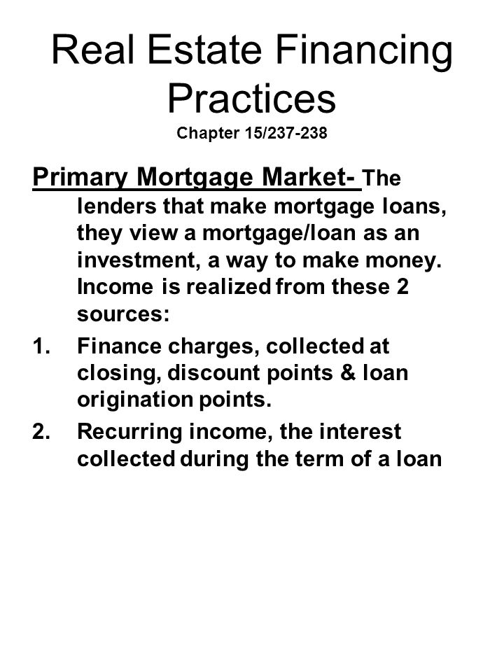 Real Estate Financing Practices Chapter 15/237-238