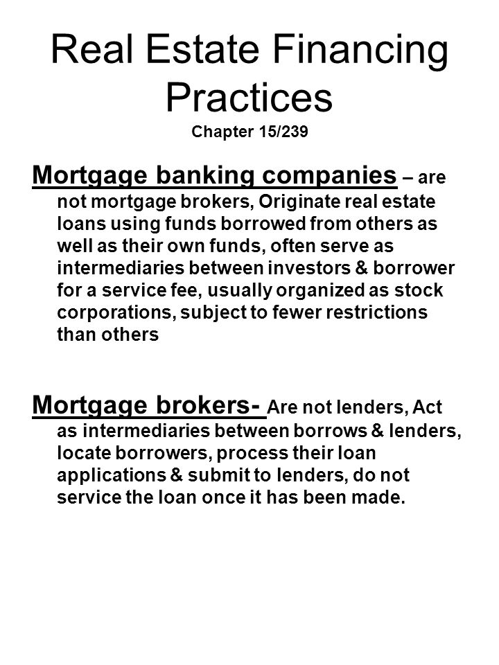 Real Estate Financing Practices Chapter 15/239