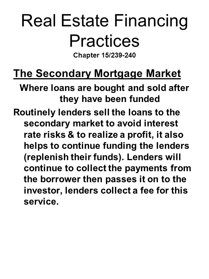 Real Estate Financing Practices Chapter 15/239-240