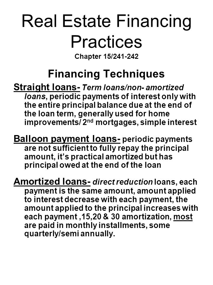Real Estate Financing Practices Chapter 15/241-242