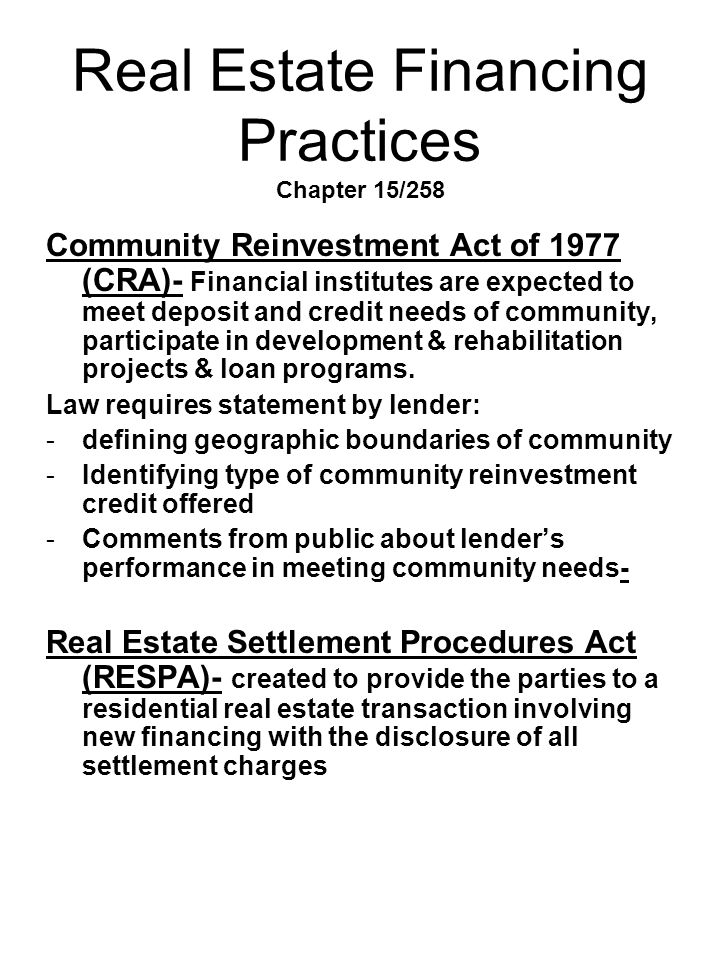 Real Estate Financing Practices Chapter 15/258