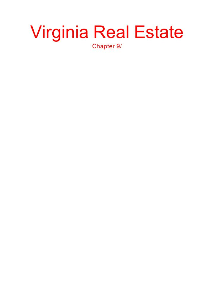 Virginia Real Estate Chapter 9/