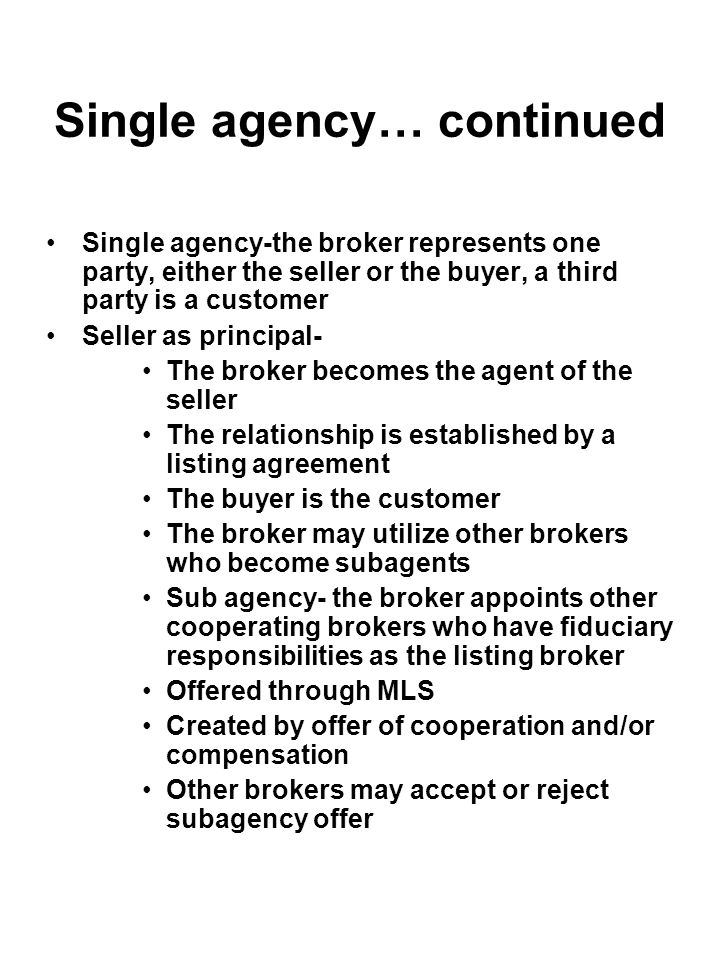 Single agency… continued