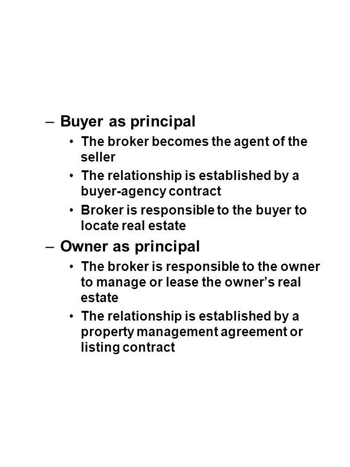 Buyer as principal Owner as principal