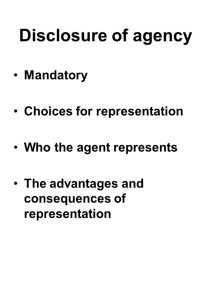 Disclosure of agency Mandatory Choices for representation