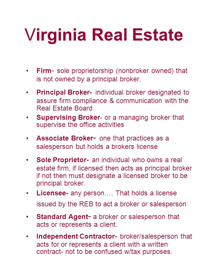 Virginia Real Estate Firm- sole proprietorship (nonbroker owned) that is not owned by a principal broker.
