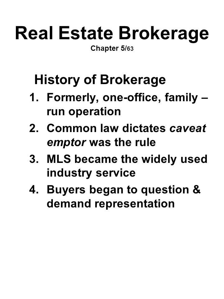 Real Estate Brokerage Chapter 5/63