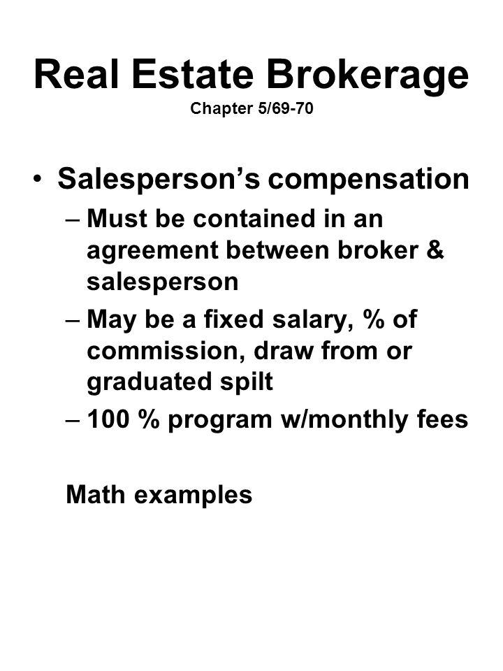 Real Estate Brokerage Chapter 5/69-70