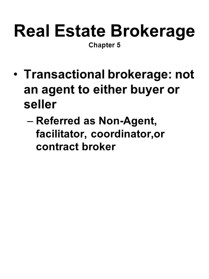 Real Estate Brokerage Chapter 5