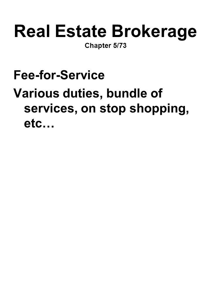Real Estate Brokerage Chapter 5/73