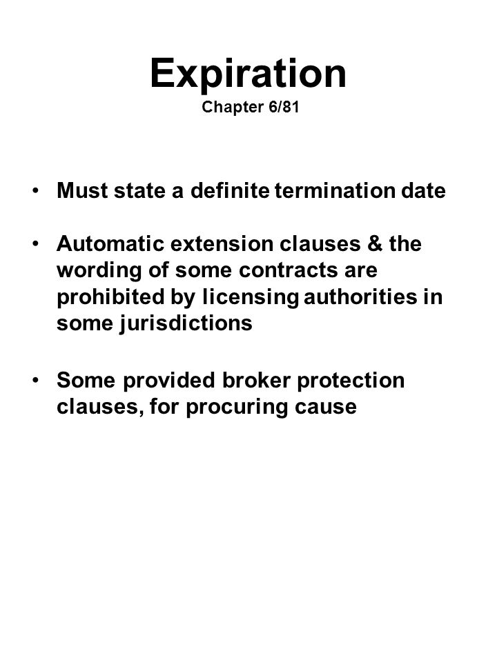 Expiration Chapter 6/81 Must state a definite termination date
