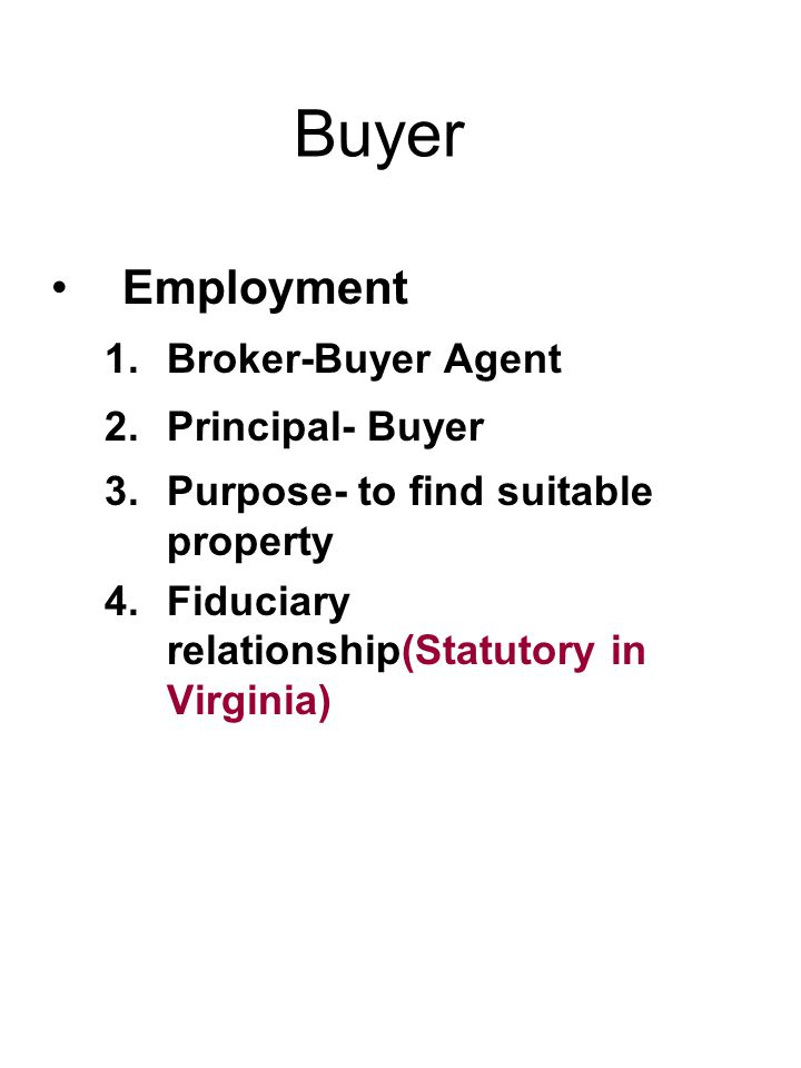 Buyer Employment Broker-Buyer Agent Principal- Buyer