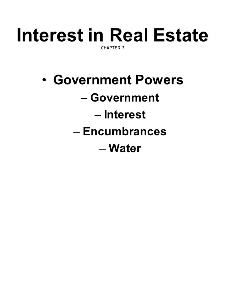 Interest in Real Estate CHAPTER 7