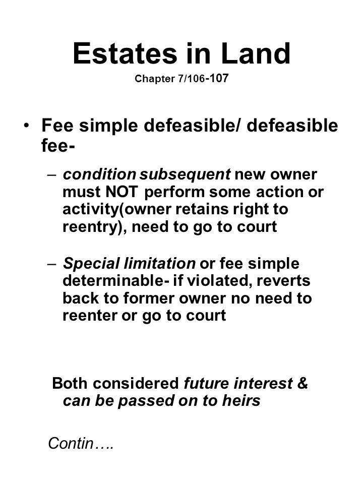Estates in Land Chapter 7/106-107