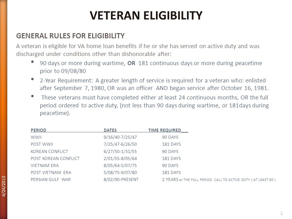 VETERAN ELIGIBILITY GENERAL RULES FOR ELIGIBILITY